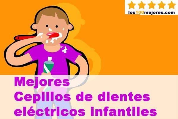 mejores cepillos de dientes eléctricos para niños